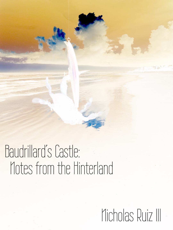 Baudrillard's Castle