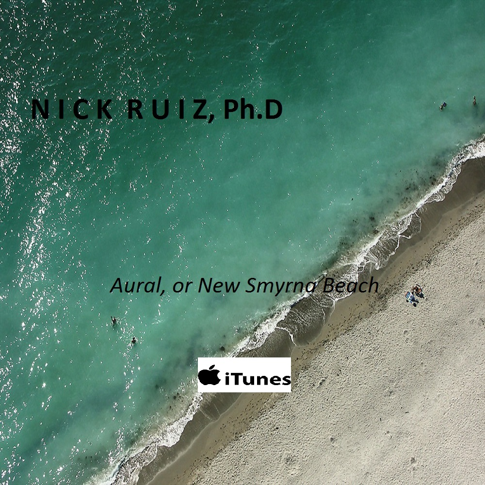 Nick Ruiz, Ph.D - Aural on iTunes!